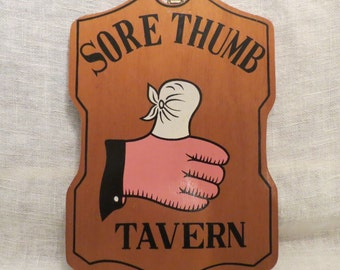Sore Thumb Tavern Plaque Sign Wooden Wall Hanging