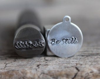 """Metal Design Stamp """"Be Still"""" Pick Your Size -Word Stamps-Advantage Series-Professional Quality-Works on Stainless-Deep and Sharp Impression"""