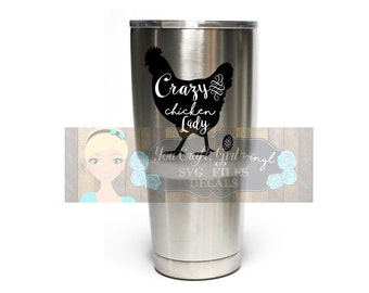 Crazy Chicken Lady Decal for Stainless Steel Tumbler   Car Decal   Travel Mug Decal   Vinyl Decal Sticker Tumbler   DECAL ONLY