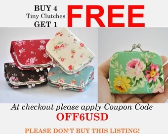 Buy 4 Tiny Clutches Get 1 Free COUPON CODE