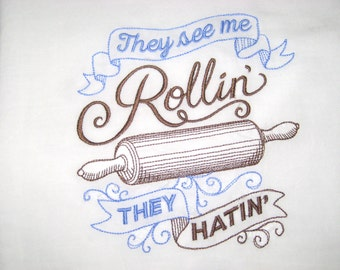 They See Me Rollin They Hating Flour Sack Towel