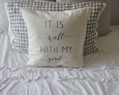 It Is Well With My Soul Pillow Cover