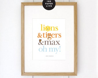 CUSTOM LIONS & TIGERS Art Print, is a Wizard of Oz inspired or Jungle Safari Themed Illustrated Typographic print for nursery or kids room.