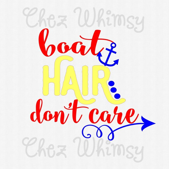 Boat Hair Don T Care Svg Boat Hair Svg Anchor Svg Curly