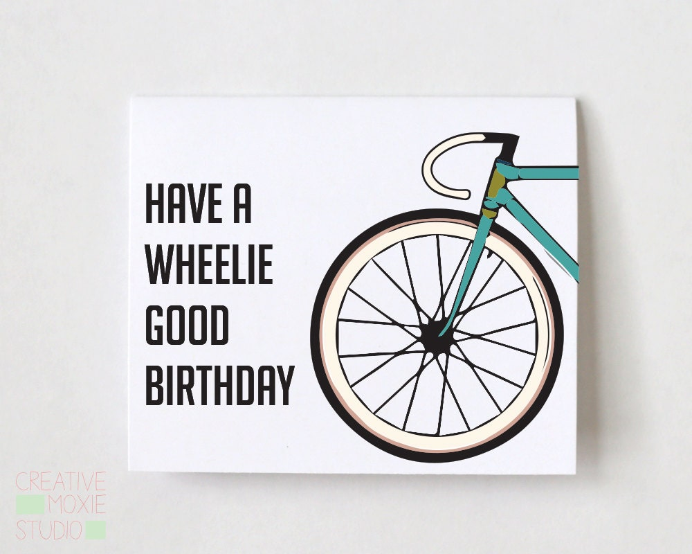 Have a Wheelie Good Birthday Card Birthday Card Bike Card – Bicycle Birthday Cards
