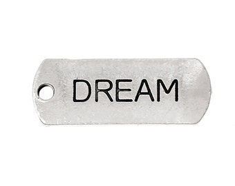 "30pcs. Antique Silver ""Dream"" Rectangle Charms Pendants - 21mm X 8mm"