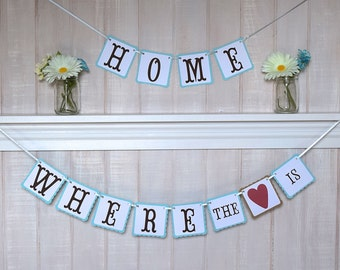 Home Where the Heart Is Banner - Housewarming Gift - Wall Decoration - Paper Garland - Customizable Colors - Home Decoration - Mantle Decor