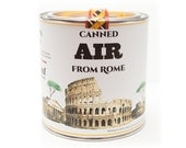 Original Canned Air From Rome, Italy