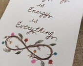 Everything is Energy Download. Watercolor Printable Art. Inspiration Art. Typography. Meditation. Nature. Spirit. Infinity Symbol. Life.