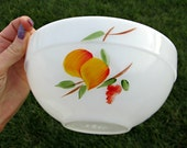Vintage Fire King Milk Glass Bowl - White Milk Glass Bowl with Gay Fad Fruit Hand Painted - Lovely Fruit Bowl or Baking Dish