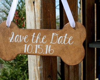Dog Bone Wooden Sign - Save the date - Engagement Photos - Photo Prop MADE TO ORDER