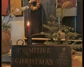 Primitive Christmas sign rustic Christmas simple Christmas sign in black