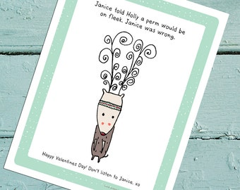 Janice told Holly a perm would be on fleek. Printable Valentine's Day Card. Digital Download.
