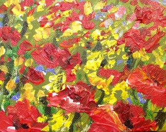 """Poppies  flower field original floral textured painting 5 x 7"""""""