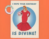 A DIVINE BIRTHDAY - Funny Birthday Card - Divine - Birthday Card - Funny Card - Drag Race - John Waters - Pop Culture Card - Item# B039