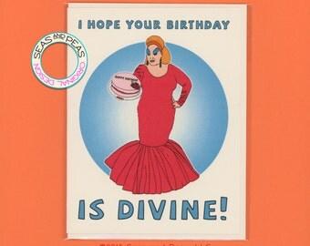 A DIVINE BIRTHDAY - Funny Birthday Card - Divine - Birthday Card - Funny Card - Drag Race - John Waters - Pop Culture Card - Item# B039