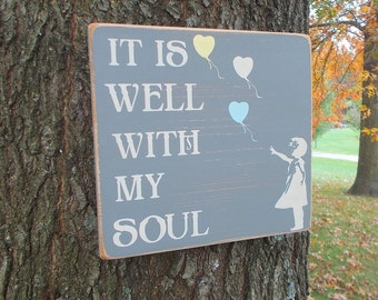 It Is Well With My Soul Wood Sign You Choose Colors