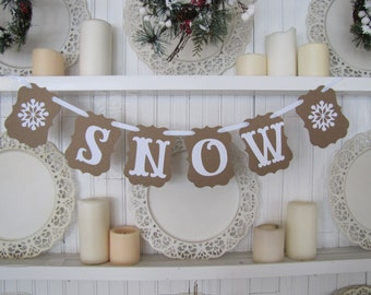 SNOW  Banner with Snowflakes, Cabin Decor, Winter, and Holiday Decor, Christmas Decoration, Snow Sign