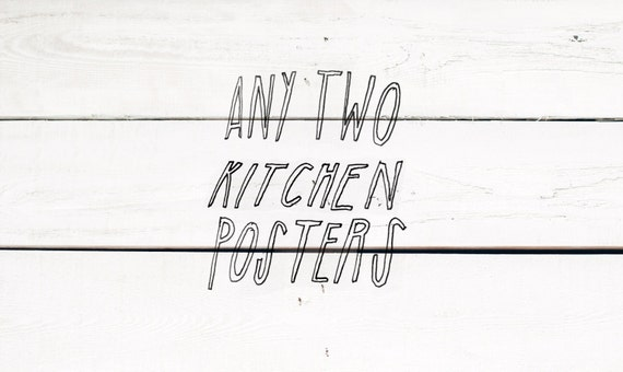 any two kitchen posters - 11x14 kitchen decor/art - vegan vegetarian cooking