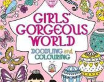 Girl's Coloring Book - Girls' Gorgeous World: Doodling and Colouring - Activity Book for Girls (33511919)