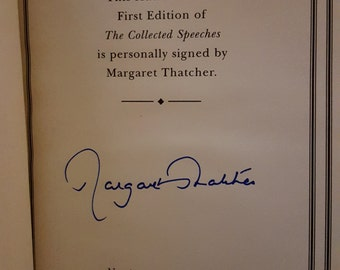 The Collected Speeches of Margaret Thatcher. Signed Ltd edition no.1193 of 2000. Leather. Easton Press..