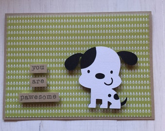You Are Pawfect Dog Card