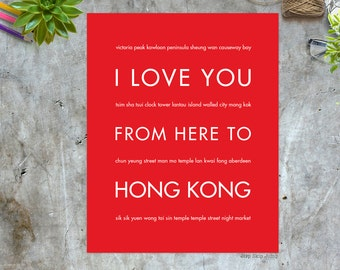 Hong Kong Print, Hong Kong Art, China Poster, Wall Decor, I Love You From Here To Hong Kong, Shown in Bright Red