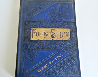 Poems and Songs by Evan MacColl 1883