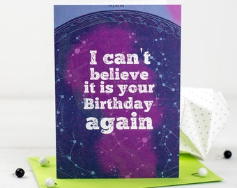 It's Your Birthday Again- Space Card - Free Shipping