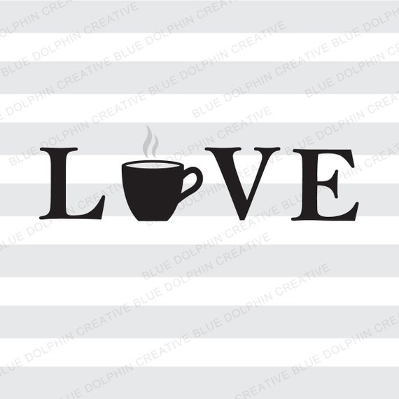 Download Love Coffee SVG DXF png pdf jpg ai / Coffee Cup cutting file