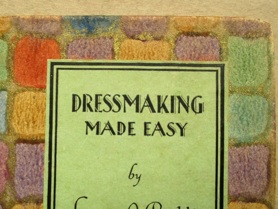 1920s sewing book Dressmaking Made Easy