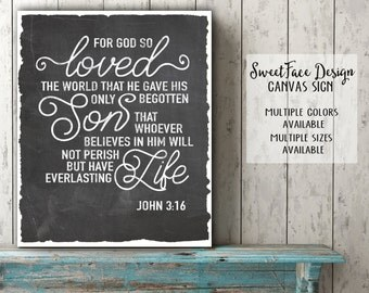 CANVAS sign/ For God So Loved The World That He Gave His Only Begotten Son John 3:16 chalkboard art/ Christian wall art/ Christian gift idea