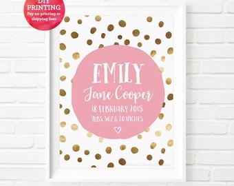 Custom Baby Girl Birth Print, digital print, gold polkadots print, Birth Announcement, Nursery wall art, girls print, baby gift, kids prints