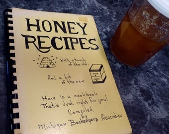 Honey Recipes by Michigan Beekeepers Assoc 1977
