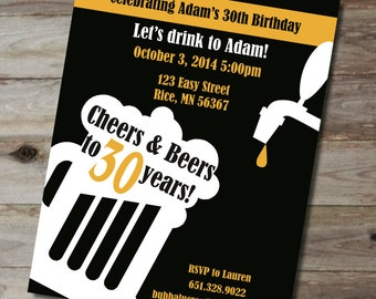 Cheers & Beers Birthday Invitation. 30th Birthday Invite. Personalized Milestone Birthday Invite. Custom Birthday Invitation. Beer Birthday.