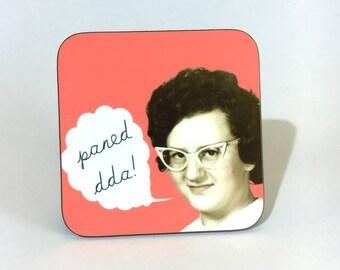 Melamine Coaster Paned Dda Welsh Good Cuppa Lady Glasses