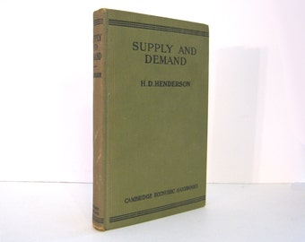 Supply and Demand by H.D. Henderson, Introduction by John Maynard Keynes, Signed by Economist Lloyd Metzler Vintage Economics Book
