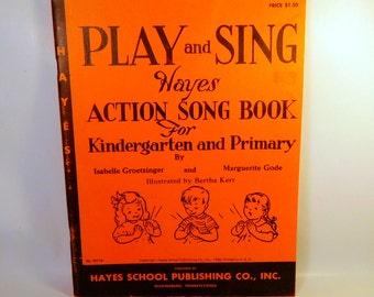 Vintage Play and Sing MUSIC BOOK - Hayes / School Preschool Kindergarten Primary - Teaching / Sheet Music Songs & Actions 1950's