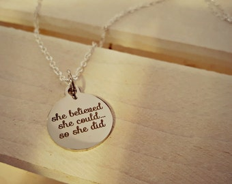She believed she could...so she did inspirational text necklace, inspirational jewelry