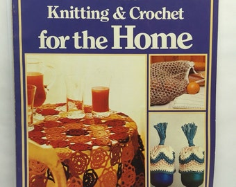 Knitting and Crochet For the Home Vintage How to book A Golden Hands Special