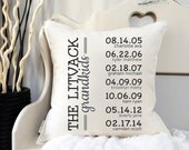 """18"""" Special Dates Custom Pillow - Anniversary Gift - Family Pillow - Important Dates - Grandparent Gift - Loop and Toggle Closure"""