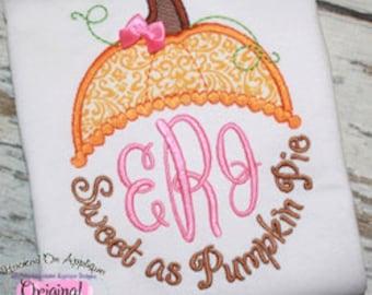 Sweet as Pumpkin Pie Applique Monogram Shirt - Girl's shirt - Thanksgiving shirt