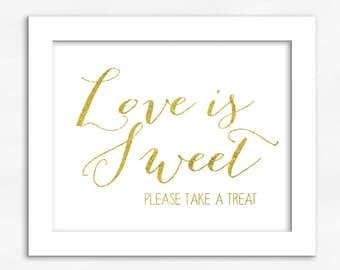 Love Is Sweet Candy Buffet Print in Gold Foil Look - Faux Metallic Calligraphy Wedding Reception Sign for Favors or Dessert Table (4002)