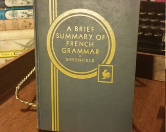 A Brief Summary of French Grammar by Eric Greenfield 1935 Hardback