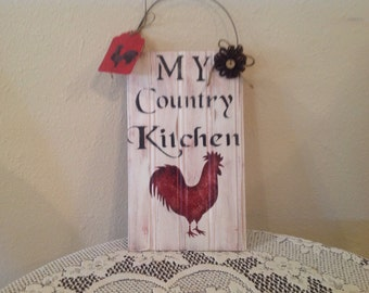 Rooster Kitchen Sign Farm Kitchen..Country Kitchen Sign...Kitchen Decor.Housewarming Gift.Home Decor..Country  Kitchen. Ready To Ship. Home