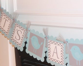 "Baby Light Blue Grey Chevron - ""It's a Boy"" Bird Birdie Boy Baby Shower Banner - Ask About Party Pack Specials"