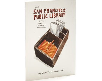 SIGNED! The San Francisco Public Library in Its Own Words