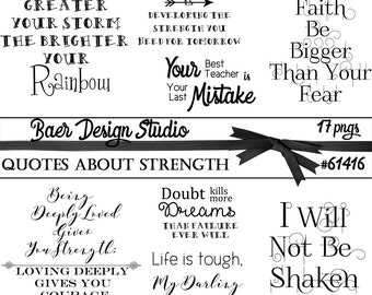Quotes about Strength, Word art about Strength, Inspirational Quotes, Printable Quotes, Planner Clipart, Bullet Journaling, #61416