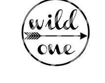 Wild One Digital Download for iron-ons, heat transfer, Scrapbooking, Cards, Tags, Signs, DIY, YOU PRINT
