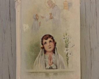 Antique Children's Prayer Book - Pray Always: Prayers and Instructions - 1936 - Illustrated - Catholic Prayer Book - Catechism